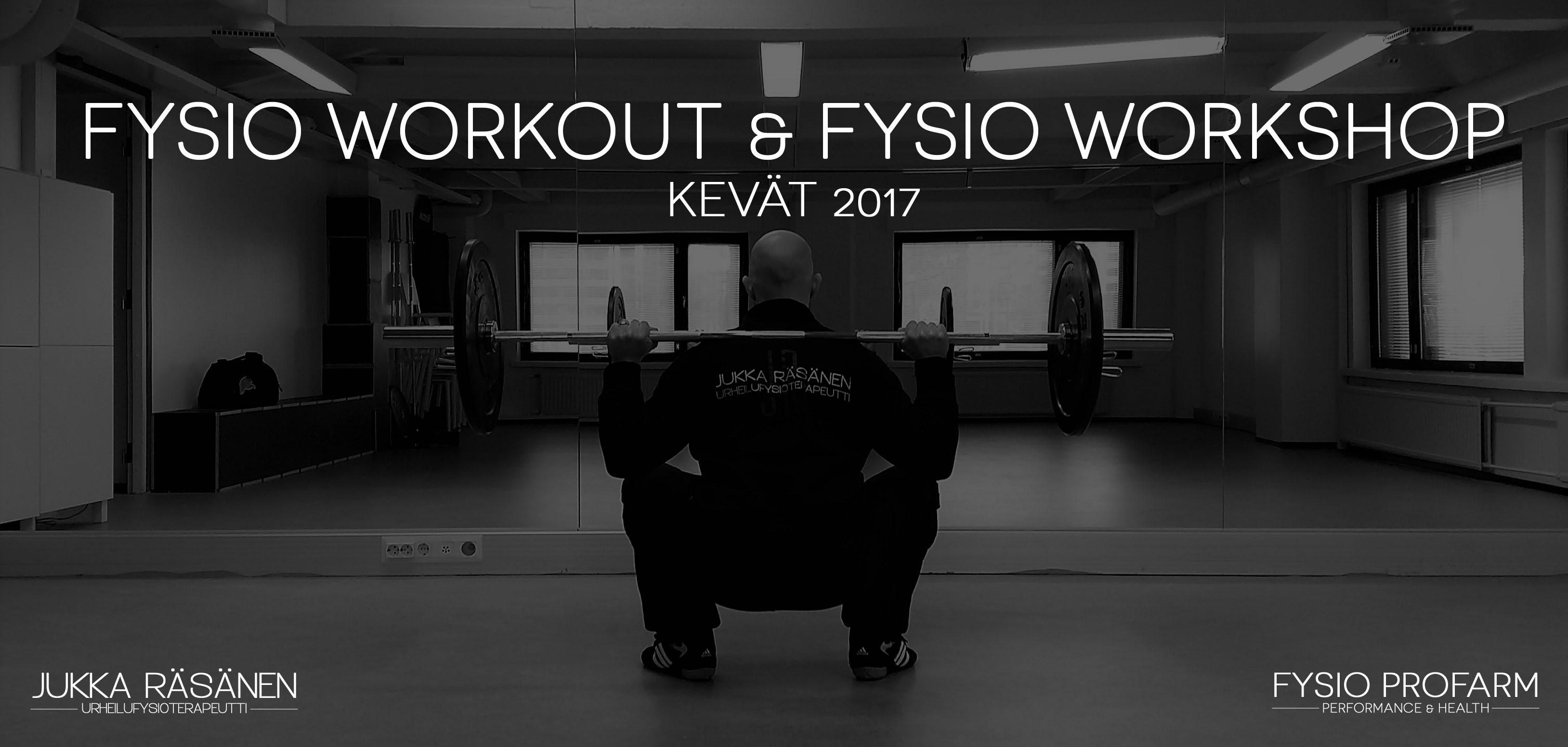 Kevään 2017 Fysio Workout- ja Fysio Workshop- aikataulut