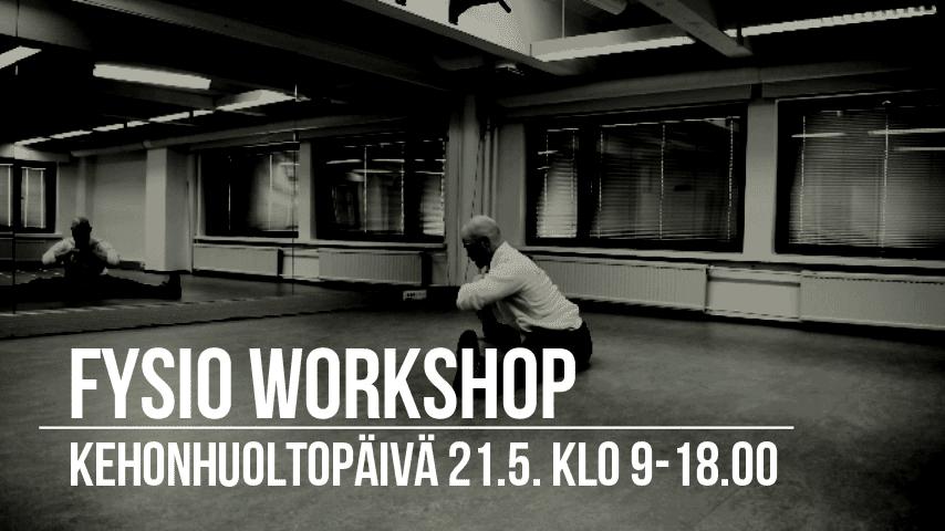 Fysio Workshop - Kehonhuoltopäivä sunnuntaina 21.5. klo 9-18!